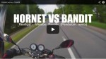 Bandit vs hornet