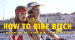 Instructional videos. How to Ride Bitch and How to Ride Bitches.....