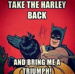 Bring me a Triumph